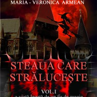 STEAUA CARE STALUCESTE - VOL. I -